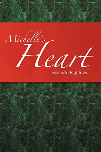 Michelles Heart: Michelle Hightower