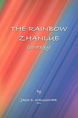 The Rainbow Zhanlue: (Strategy): Waggoner, Jack D