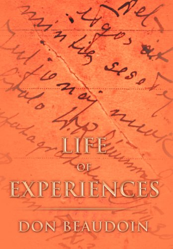 Life of Experiences: Don Beaudoin