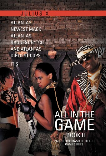 9781465310163: All in the Game Part Two: Part of the Masters of the Game Series