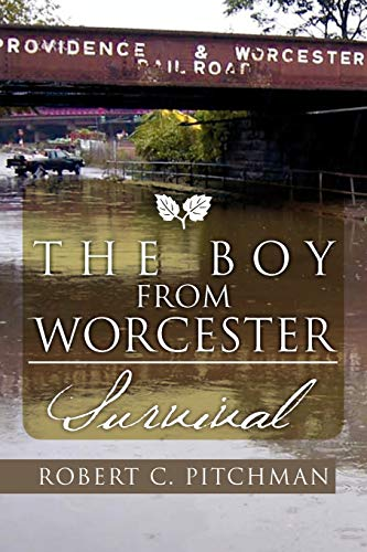 9781465310590: The Boy From Worcester: Survival