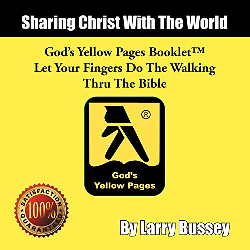Gods Yellow Pages Booklet: Let Your Fingers Do the Walking Thru the Bible: Larry Bussey