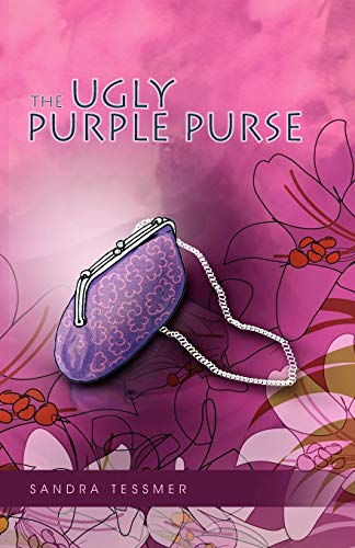 The Ugly Purple Purse: Sandra Tessmer