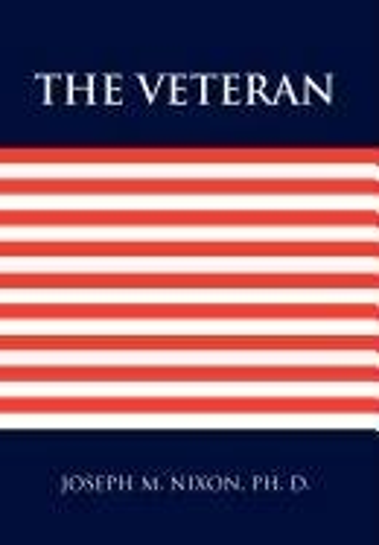 The Veteran: Joseph M. Nixon