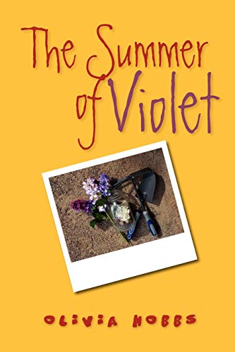 The Summer of Violet: Olivia Hobbs