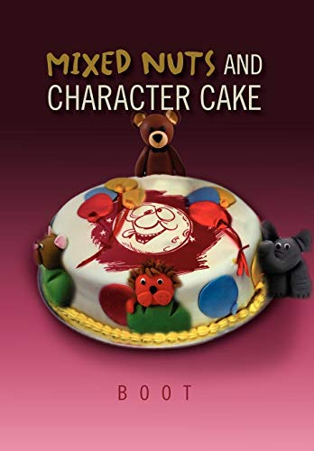 9781465335548: Mixed Nuts and Character Cake
