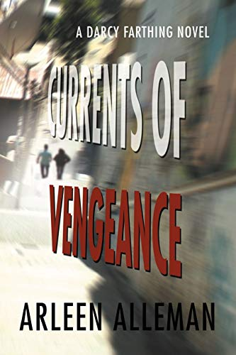 9781465335777: Currents of Vengeance: A Darcy Farthing Novel