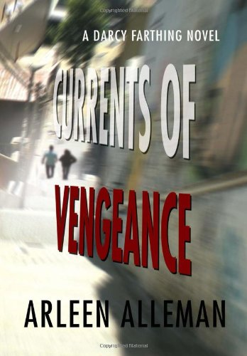 9781465335784: Currents of Vengeance: A Darcy Farthing Novel