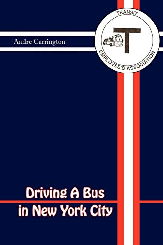 9781465335852: Driving A Bus in New York City