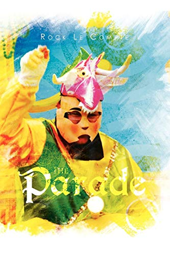 The Parade: Rock Le Compte