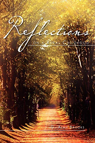9781465336835: Reflections on a Rural Childhood