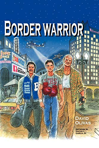 Border Warrior (Multilingual Edition): Olivas, David