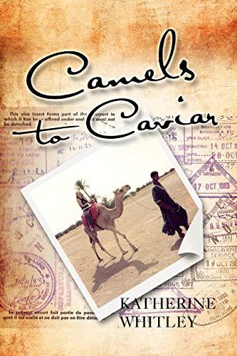 9781465342171: Camels to Caviar