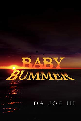 Baby Bummer: Da Joe I