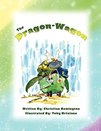 The Dragon Wagon: Christian Remington