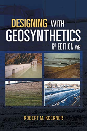 9781465345240: Designing with Geosynthetics - 6th Edition; Vol2