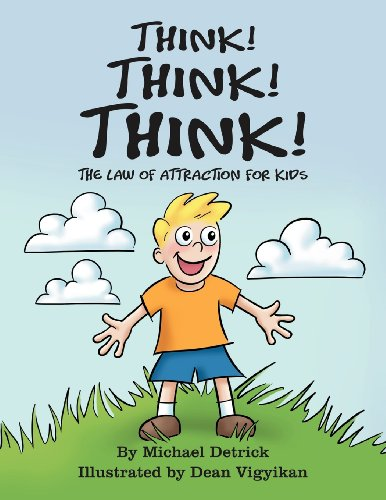 9781465345578: Think, Think, Think: The Law of Attraction for Kids
