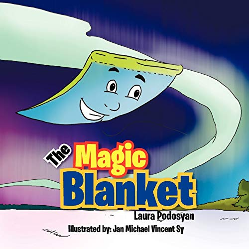 The Magic Blanket: Laura Podosyan