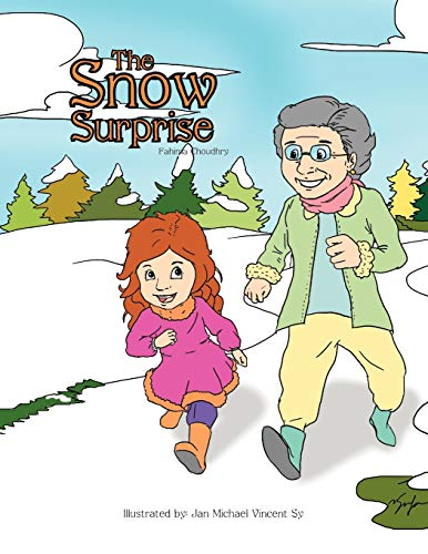 The Snow Surprise: Fahima Choudhry