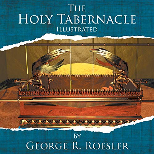 9781465346476: The Holy Tabernacle Illustrated