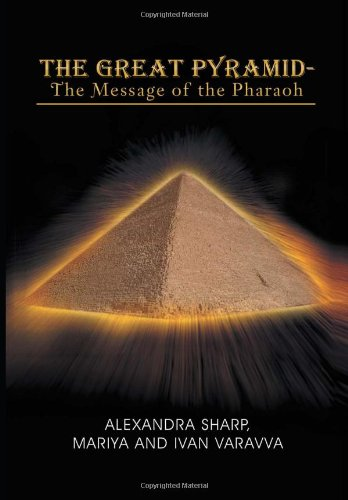 9781465347671: The Great Pyramid - The Message of the Pharaoh