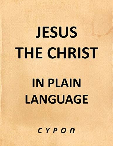 9781465348111: Jesus the Christ In Plain Language