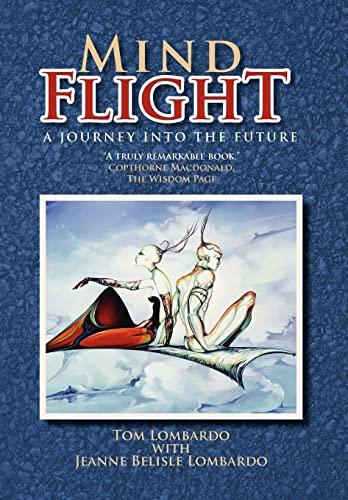 9781465349170: Mind Flight: A Journey into the Future