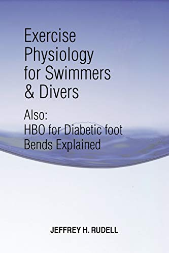 9781465349378: Exercise Physiology for Swimmers and Divers: Understanding Limitations