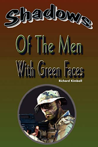 Shadows of the Men with Green Faces: Richard Kimball