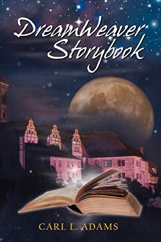DreamWeaver Storybook: Carl L Adams