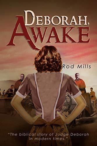 Deborah, Awake: Mills, Rod