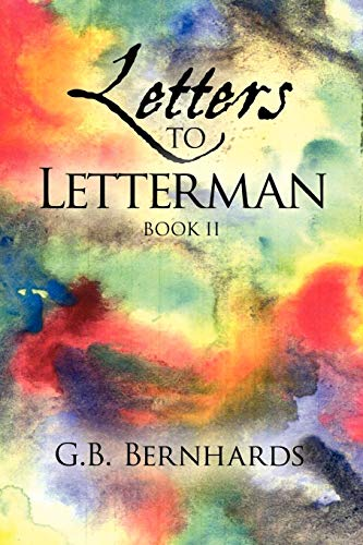 Letters to Letterman: G. B. Bernhards