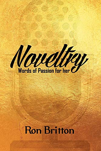 Noveltry: Words of Passion for Her (Paperback: Britton, Ron