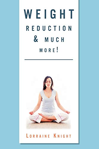 9781465359469: Weight Reduction & much more!: With Theta healing