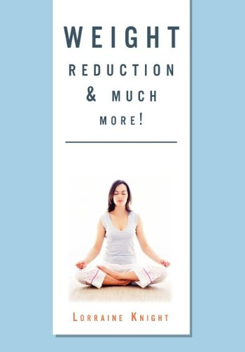 9781465359476: Weight Reduction & Much More!: With Theta Healing