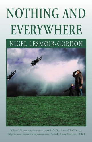9781465360113: Nothing and Everywhere: A Moral Tale