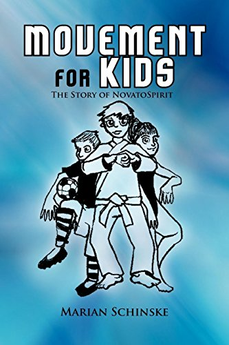 9781465361837: Movement for Kids: The Story of Novato Spirit