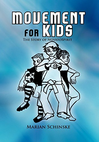 9781465361844: Movement for Kids: The Story of Novato Spirit