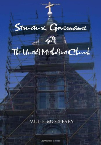 9781465361974: Structure, Governance and The United Methodist Church