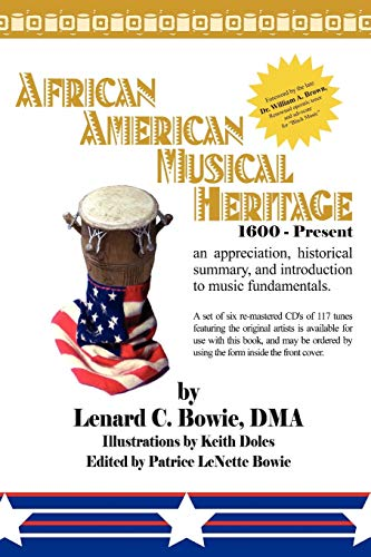 African American Musical Heritage: An Appreciation, Historical Summary, and Guide to Music ...