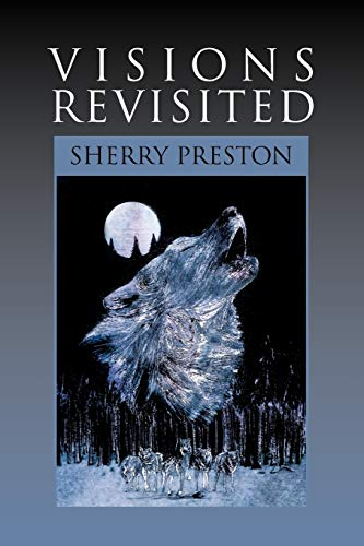 Visions Revisited: Sherry Preston