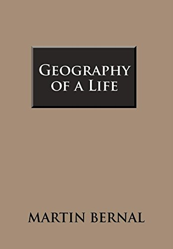 Geography of a Life: Bernal, Martin