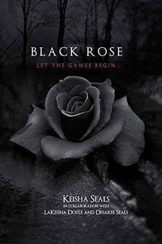 Black Rose: The Final Thirteen: Keisha Seals