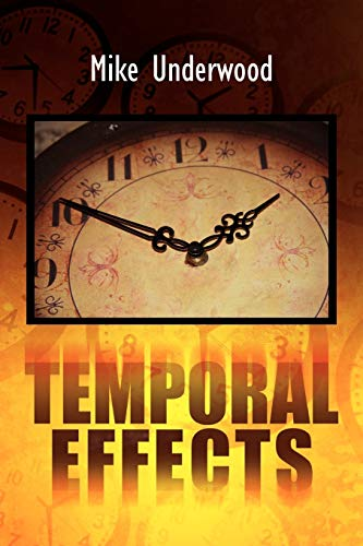 Temporal Effects: Mike Underwood
