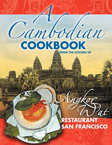 A Cambodian Cookbook: Selected popular dishes from: Joanna S. Duong