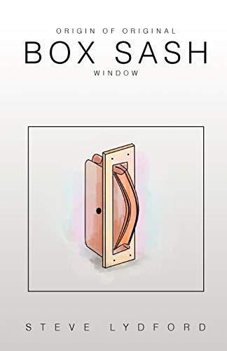 9781465366146: Origin of Original Box Sash Window