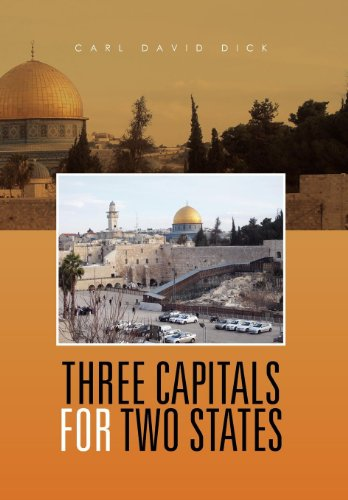 Three Capitals for Two States: Carl David Dick