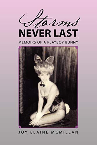 9781465368874: Storms Never Last: Memoirs of a Playboy Bunny
