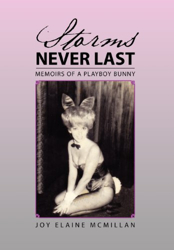 9781465368881: Storms Never Last: Memoirs of a Playboy Bunny