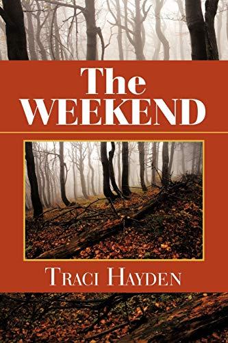 The Weekend: Traci Hayden